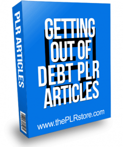 Getting Out of Debt PLR Articles