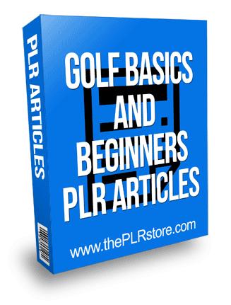 Golf Basics and Beginners PLR Articles