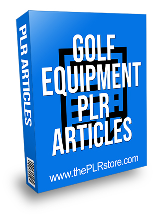 Golf Equipment PLR Articles
