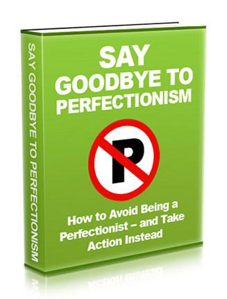 Goodbye Perfectionism Ebook MRR