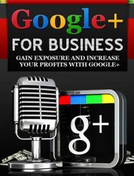 Google Plus For Business PLR Ebook Package