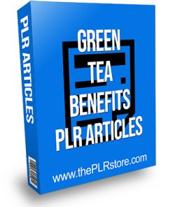 Green Tea Benefits PLR Articles