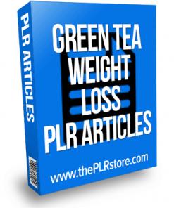 Green Tea Weight Loss PLR Articles
