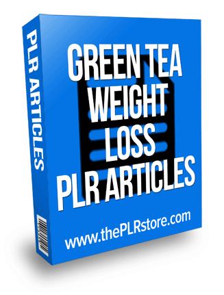 Green Tea Weight Loss PLR Articles green tea weight loss plr articles Green Tea Weight Loss PLR Articles green tea weight loss plr articles