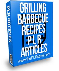 Grilling Barbecue Recipes PLR Articles