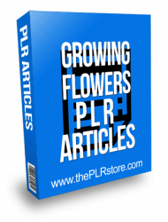 Growing Flowers PLR Articles
