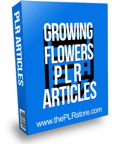 Growing Flowers PLR Articles