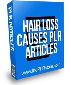 Hair Loss Causes PLR Articles