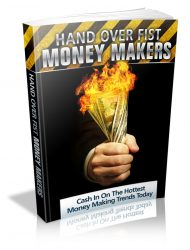 hand-over-fist-money-plr-ebook-cover  Hand Over Fist Money Makers PLR Ebook hand over fist money plr ebook cover 190x250