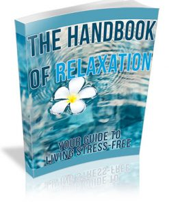 The Handbook of Relaxation PLR Ebook