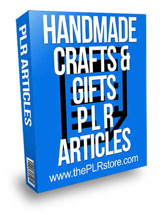 Handmade Crafts and Gifts PLR Articles