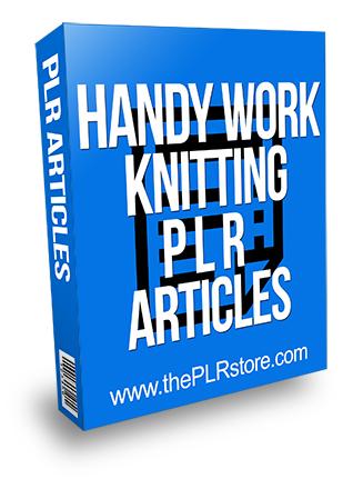 Handy Work Knitting PLR Articles