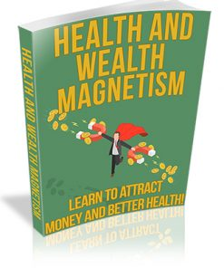 Health and Wealth Magnetism PLR Ebook