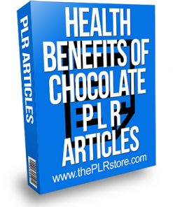 Health Benefits of Chocolate PLR Articles
