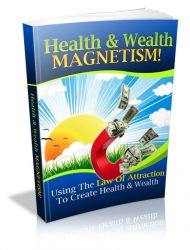 health-wealth-magnetism-plr-ebook-cover  Health and Wealth Magnetism PLR eBook health wealth magnetism plr ebook cover 190x250