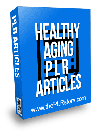 Healthy Aging PLR Articles