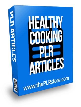 Healthy Cooking PLR Articles