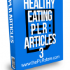 Healthy Eating PLR Articles 3