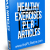 Healthy Exercise PLR Articles