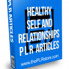 Healthy Self and Relationships PLR Articles