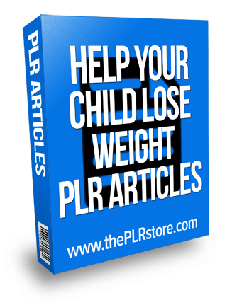 help your child lose weight plr articles