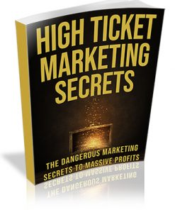High Ticket Marketing Secrets PLR Ebook
