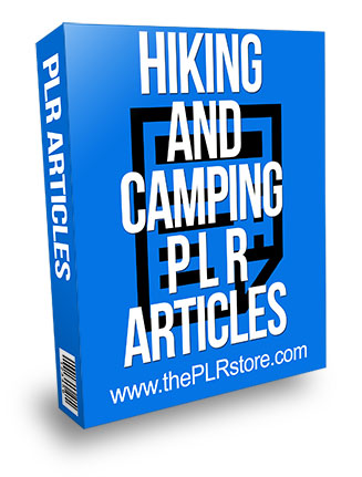 Hiking and Camping PLR Articles