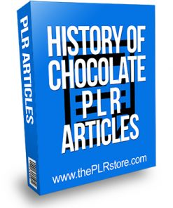 History of Chocolate PLR Articles