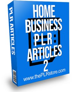 Home Business PLR Articles 2