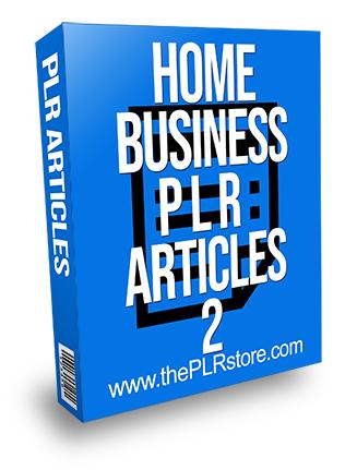 Home Business PLR Articles 2