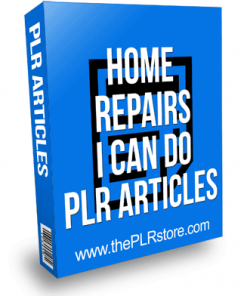 Home Repairs I can Do PLR Articles