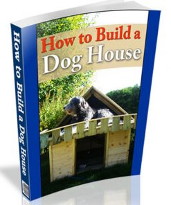 how to build a dog house plr ebook