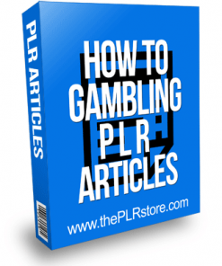 How To Gambling PLR Articles