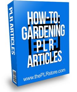 How to Gardening PLR Articles