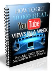 how to get 10 000 real youtube views in a week plr report how to get 10 000 real youtube views in a week plr report How To Get 10 000 Real Youtube Views In A Week PLR Report how to get 10000 real youtube views in a week plr report 190x250