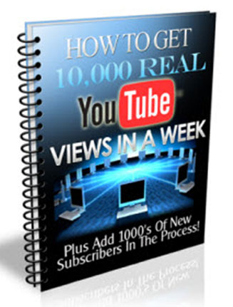 how to get 10 000 real youtube views in a week plr report