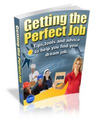 how-to-get-the-perfect-job-mrr-ebook-cover  How to get the Perfect Job MRR Ebook how to get the perfect job mrr ebook cover 190x239