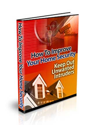 How To Improve Your Home Security Ebook MRR