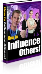 how-to-influence-others-plr-ebook-cover  How to Influence Others PLR Ebook how to influence others plr ebook cover 143x250