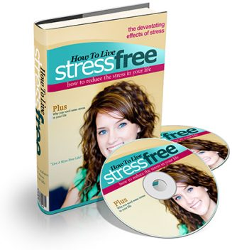 How To Live Stress Free PLR Ebook and Audio how to live stress free plr ebook audio cover 327x352