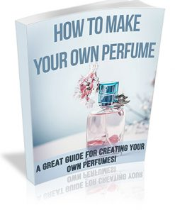 How to Make Your Own Perfume PLR Ebook