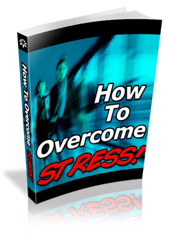 How To Overcome Stress PLR Ebook how to overcome stress plr ebook cover