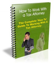 how-to-work-with-a-tax-attorney-plr-ebook  How To Work With A Tax Attorney PLR how to work with a tax attorney plr ebook 190x233