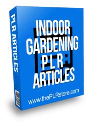 Indoor Gardening PLR Articles