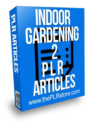 Indoor Gardening PLR Articles 2