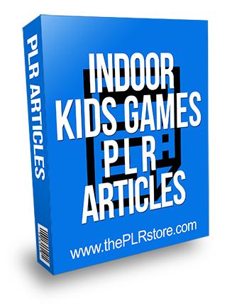 Indoor Kids Games PLR Articles
