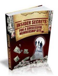 Insider Secrets For A Successful Membership Site Ebook
