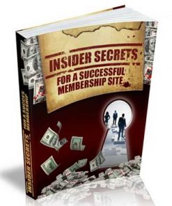 Insider Secrets For A Successful Membership Site Ebook