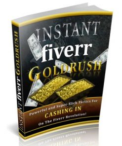 instant fiverr goldrush ebook
