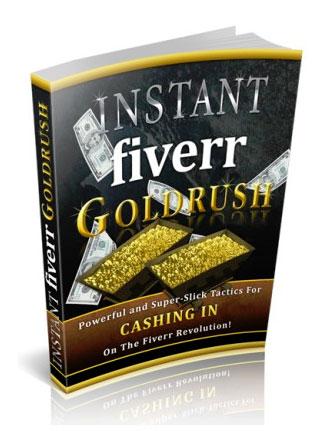 instant fiverr goldrush ebook